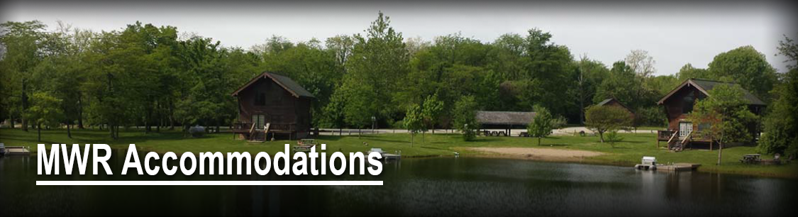 Header Image- Camp Atterbury cabins on the lake-  MWR accomodations